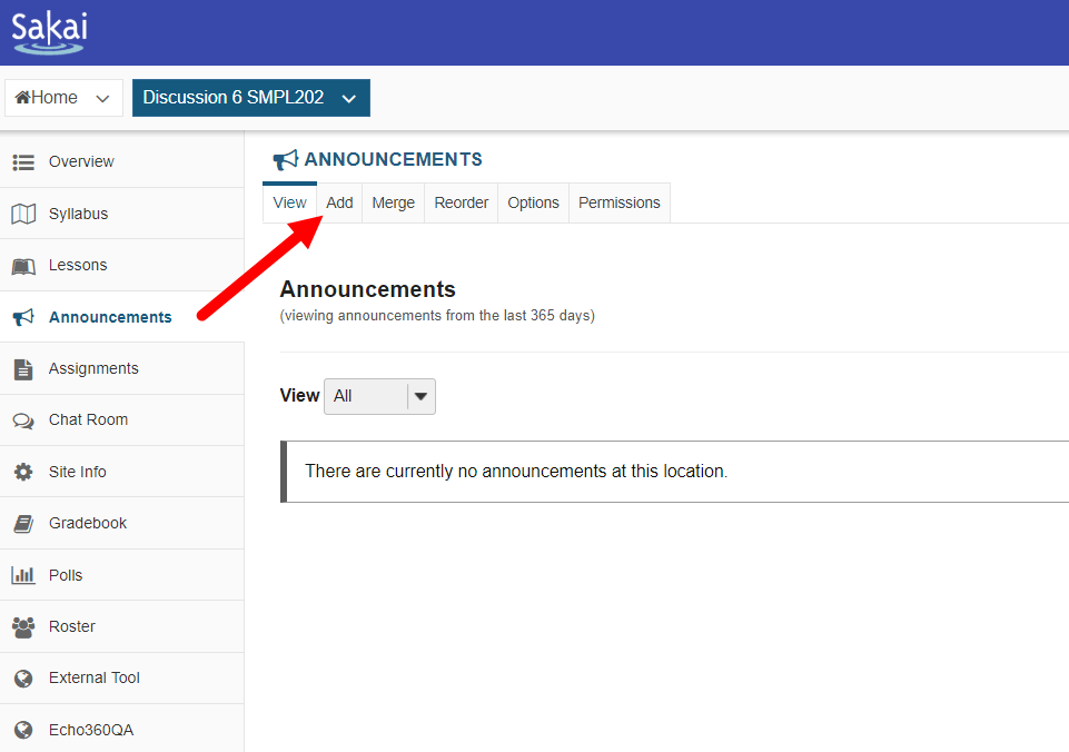 Site Announcements page in Sakai with Add option identified for steps as described